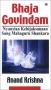 Bhaja Govindam: Nyanyian Kebijaksanaan Sang Mahaguru Shankara
