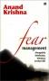 Fear Management: Mengelola Ketakutan, Memacu Evolusi Diri