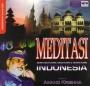Meditasi demi Keutuhan, Kesatuan dan Persatuan Indonesia