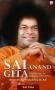 Sai Anand Gita - Kidung Mulia Kebahagiaan Sejati
