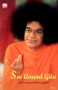 Sai Anand Gita - Lord's Song of Bliss Eternal