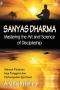Sanyas Dharma - Mastering the Art and Science of Discipleship