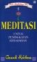 Seni Memberdaya Diri 2: Meditasi untuk Peningkatan Kesadaran