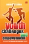 Youth Challenges and Empowerment